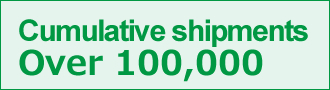 [Cumulative shipments: Over 100,000]